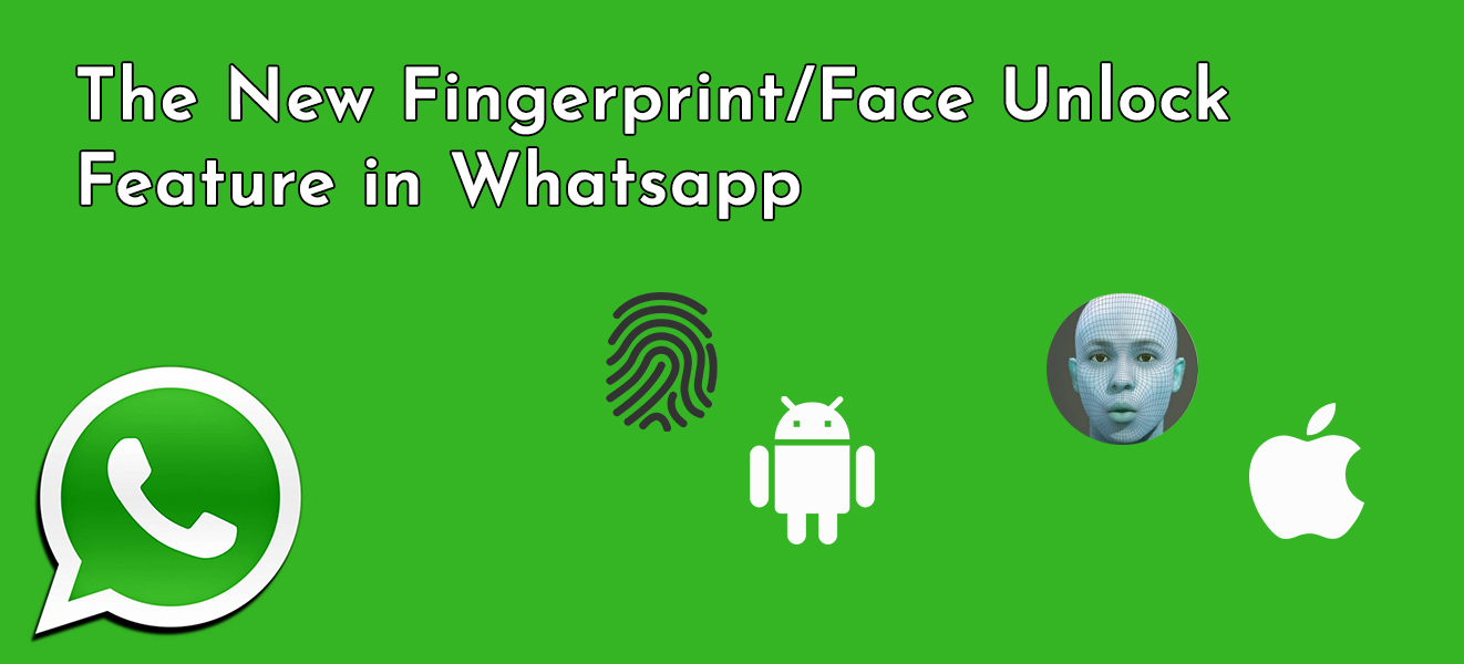 Fingerprint/Face Unlock Feature In Whatsapp