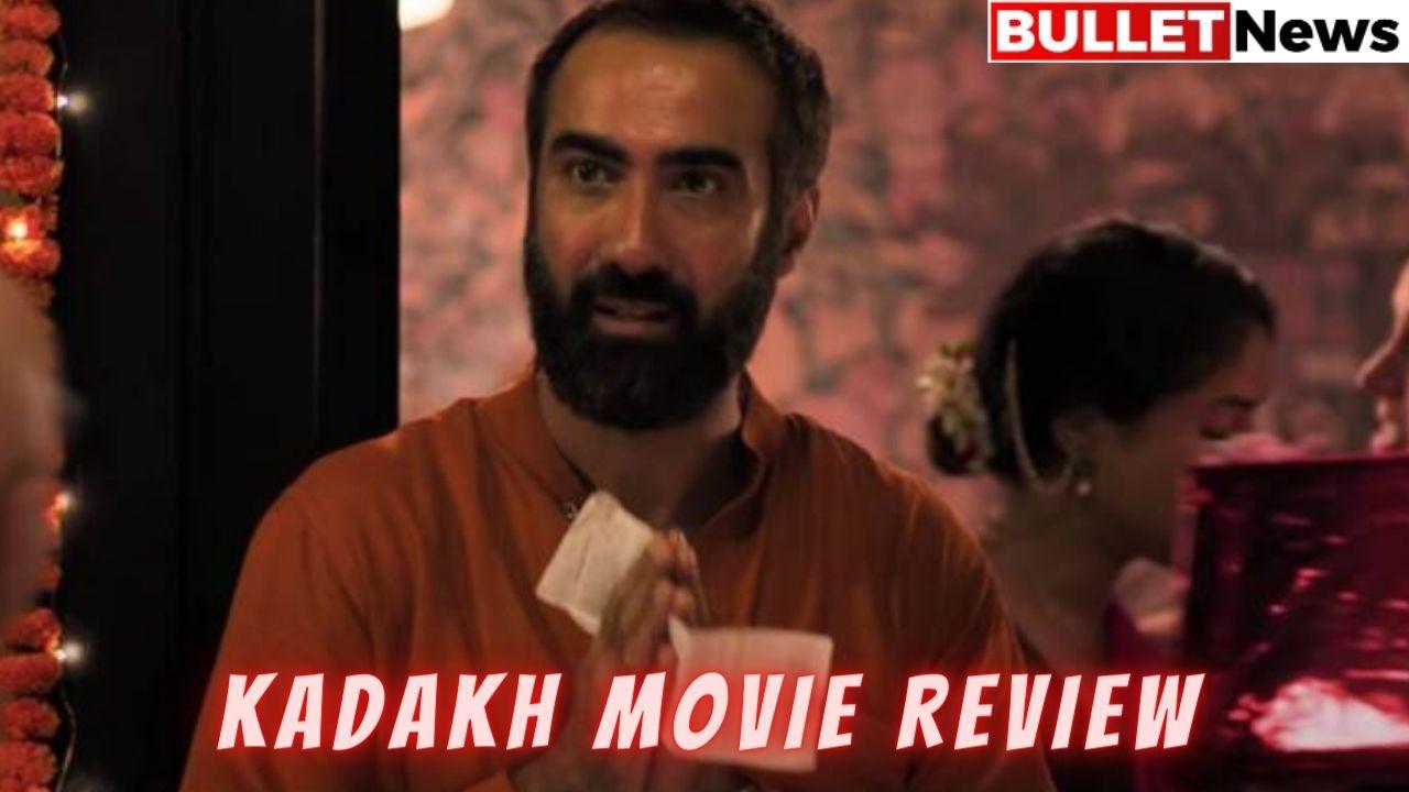 Kadakh Movie Review