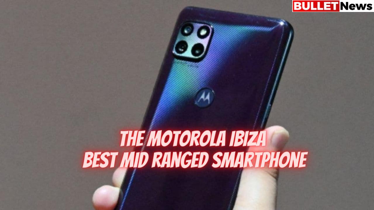 The Motorola Ibiza best mid ranged smartphone