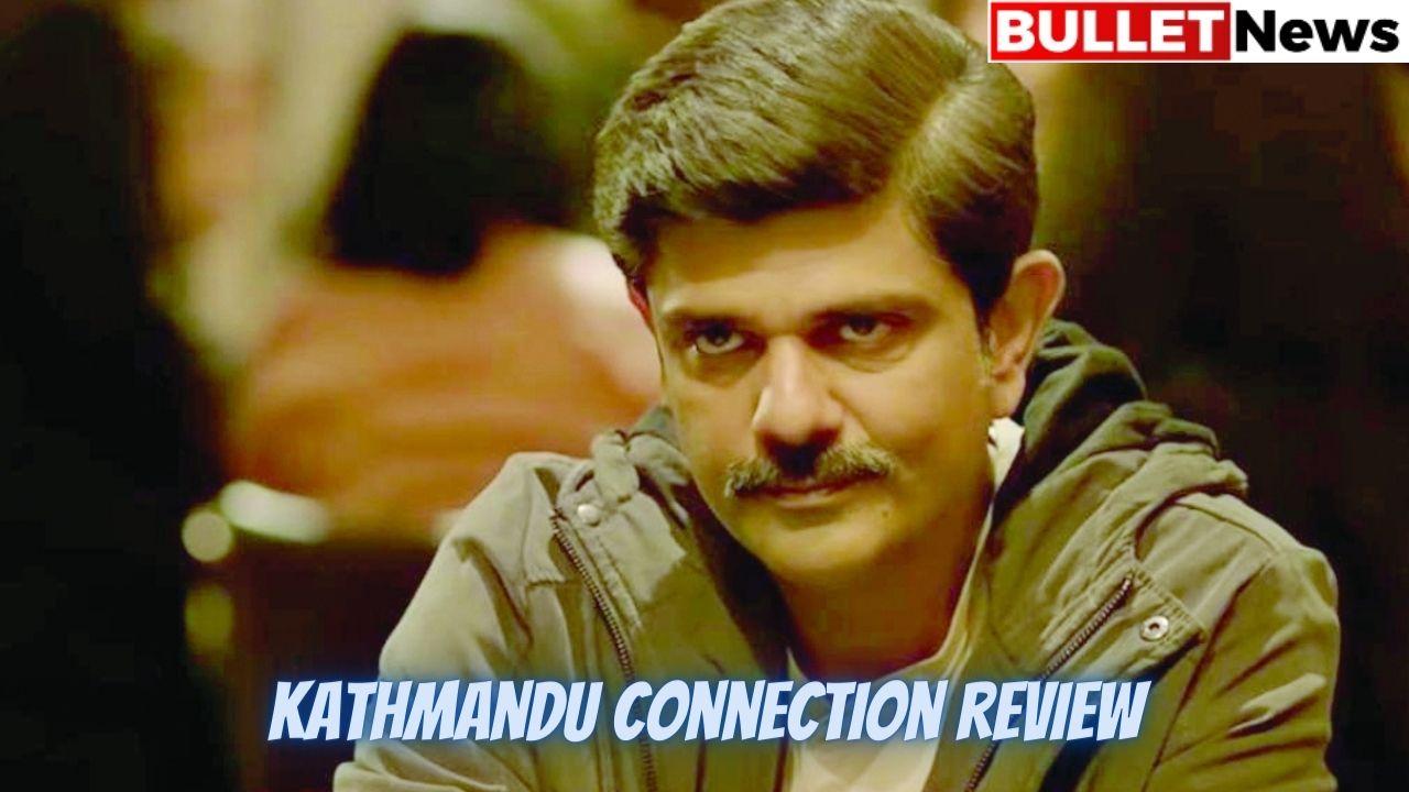 Kathmandu Connection review