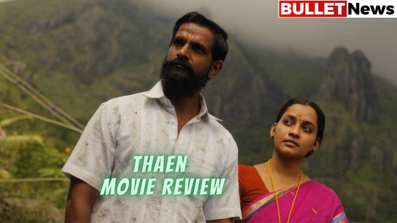 Thaen movie review