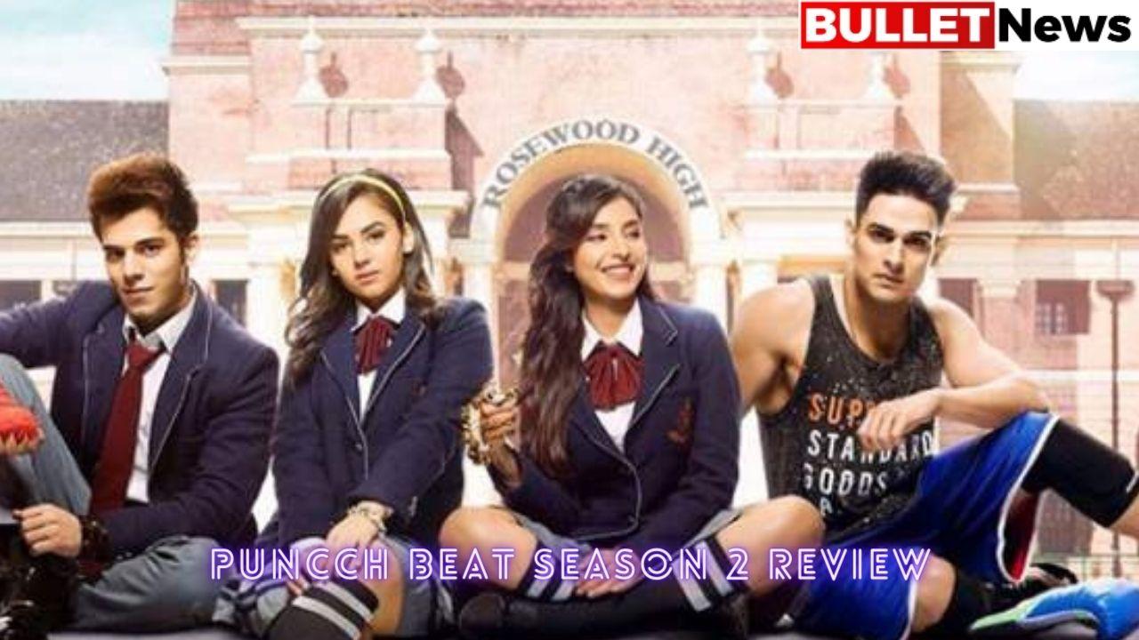 Puncch Beat Season 2 Review